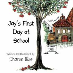 Sharon Bise Releases JAY'S FIRST DAY AT SCHOOL