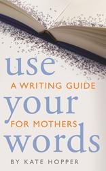 Kate Hopper Teaches the Art of Writing Motherhood Stories in Book