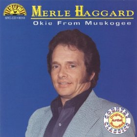 Merle Haggard's 45th Anniversary 'OKIE FROM MUSKOGEE' to Be Released, 3/25