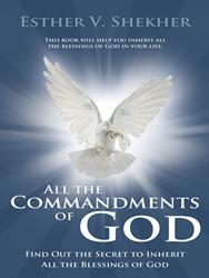 Dr. Esther V. Shekher Releases ALL COMMANDMENTS OF GOD
