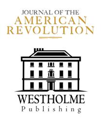 Journal of the American Revolution and Westholme Publishing Announce Partnership