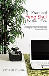 New Book 'Practical Feng Shui for the Office' Shares Lesson That Can Boost Office Success