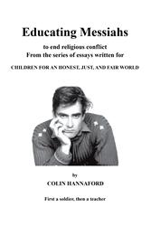 Retired Teacher, Colin Hannaford, Releases EDUCATING MESSIAHS