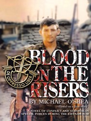 Special Forces Officer Releases Memoir, 'Blood on the Risers'