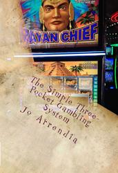 Jo Arrendia Releases 'The Simple Three-Pocket Gambling System'