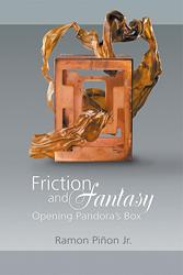 Ramon Piñon Jr. Releases FICTION AND FANTASY: OPENING PANDORA'S BOX