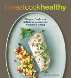 Award-Winning, Multicultural Cookbook, LIVE, EAT, COOK HEALTHY, is Released