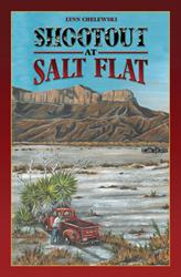 SHOOTOUT AT SALT FLAT by Lynn Chelewski is Available Now