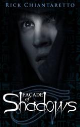 Author Rick Chiantaretto Re-Releases Facade of Shadows