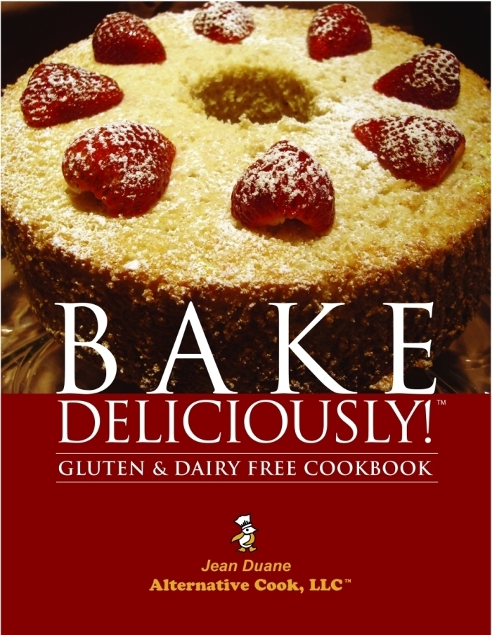 'Bake Deliciously! Gluten and Dairy Free Cookbook' Available on Kindle, Nook and iTunes