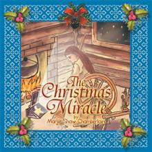 New Children's Book, 'The Christmas Miracle' is Kid-Friendly, Inspiring Pioneer Tale