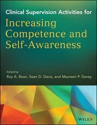 Clinical Supervision Activities for Increasing Competence and Self-Awareness by Roy A. Bean, Sean D. Davis, and Maureen P. Davey is Released
