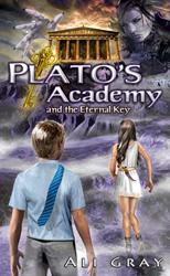 PLATO'S ACADEMY AND THE ETERNAL KEY by Ali Gray is Available Now