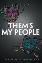 THEM'S MY PEOPLE Shares Common Life Stories
