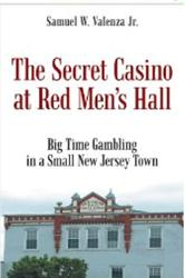 Depression Era Memoir, 'The Secret Casino at Red Men's Hall' is Released