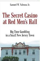Depression Era Memoir, 'The Secret Casino at Red Men's Hall' is Released