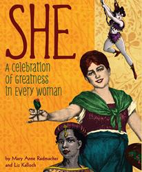 Mary Anne Radmacher Releases SHE to Celebrate Women