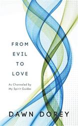 'From Evil to Love' Spiritual Guide is Released
