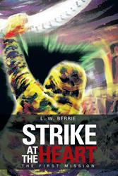 STRIKE AT THE HEART is Released