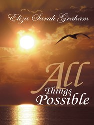 Eliza Sarah Graham Releases ALL THINGS POSSIBLE
