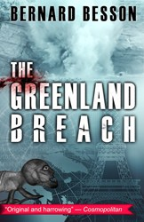 Le French Book Releases Sci-Fi Novel, THE GREENLAND BREACH, 10/30