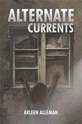 Arleen Alleman Releases New Fiction, ALTERNATE CURRENTS