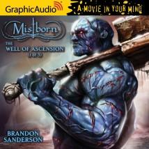 GraphicAudio Releases Brandon Sanderson's Mistborn: THE WELL OF ASCENSION