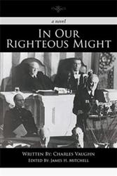 Charles Vaughn Releases 'In Our Righteous Might'