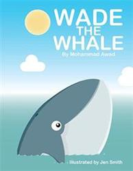 'Wade the Whale' is Released