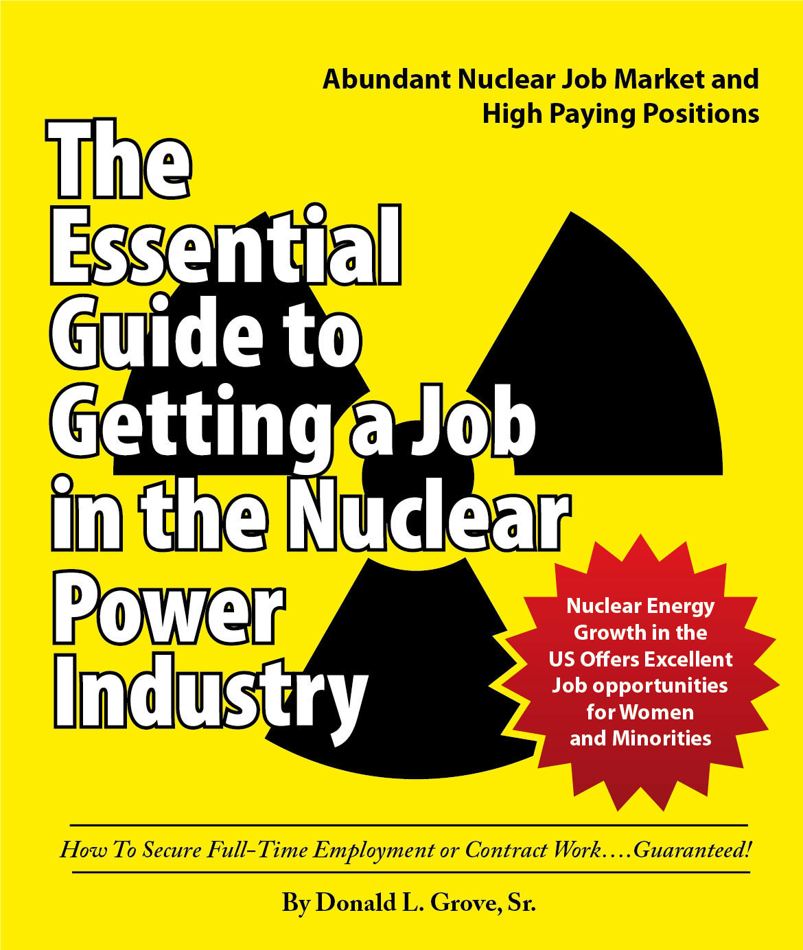 Donald Grove Releases 'The Essential Guide to Getting a Job in the Nuclear Power Industry'