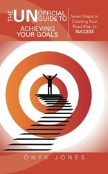 The UNofficial Guide to Achieving Your Goals is Released