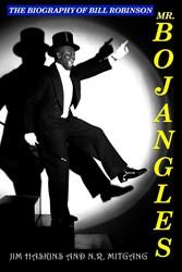 "Tap Dancer, Bill ""Bojangles"" Robinson Re-releases Biography"