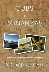 Cubs to Bonanzas Memoir Reflects on a Life of Flight