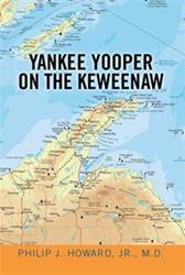 'Yankee Yooper on the Keweenaw' is Released