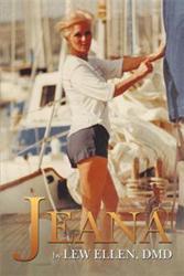 Lew Ellen, DMD Announces the Story of 'Jeana'
