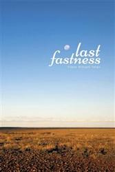 New Book 'Last Fastness' is Released
