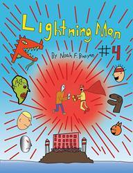 'Lightning Man #4', New Comic Novel in Series is Released