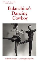 Life of Ballet Master George Balanchine Revealed in New Memoir