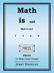 'Math is Not Mystical' by Jerold Knoelke is Released