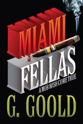 G. Goold Releases 'Miami Fellas'