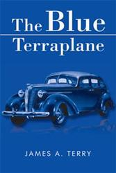 James A. Terry Releases 'The Blue Terraplane'