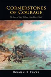 CORNERSTONES OF COURAGE Reveals Heroism in the Pacific War