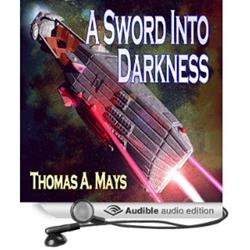 Military Scifi 'A Sword into Darkness' Audiobook Now Available