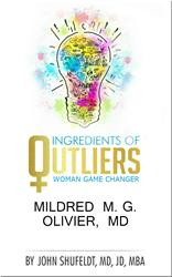 E-Book Featuring Dr. Mildred M. G. Olivier to be Released by Outlier Series Author