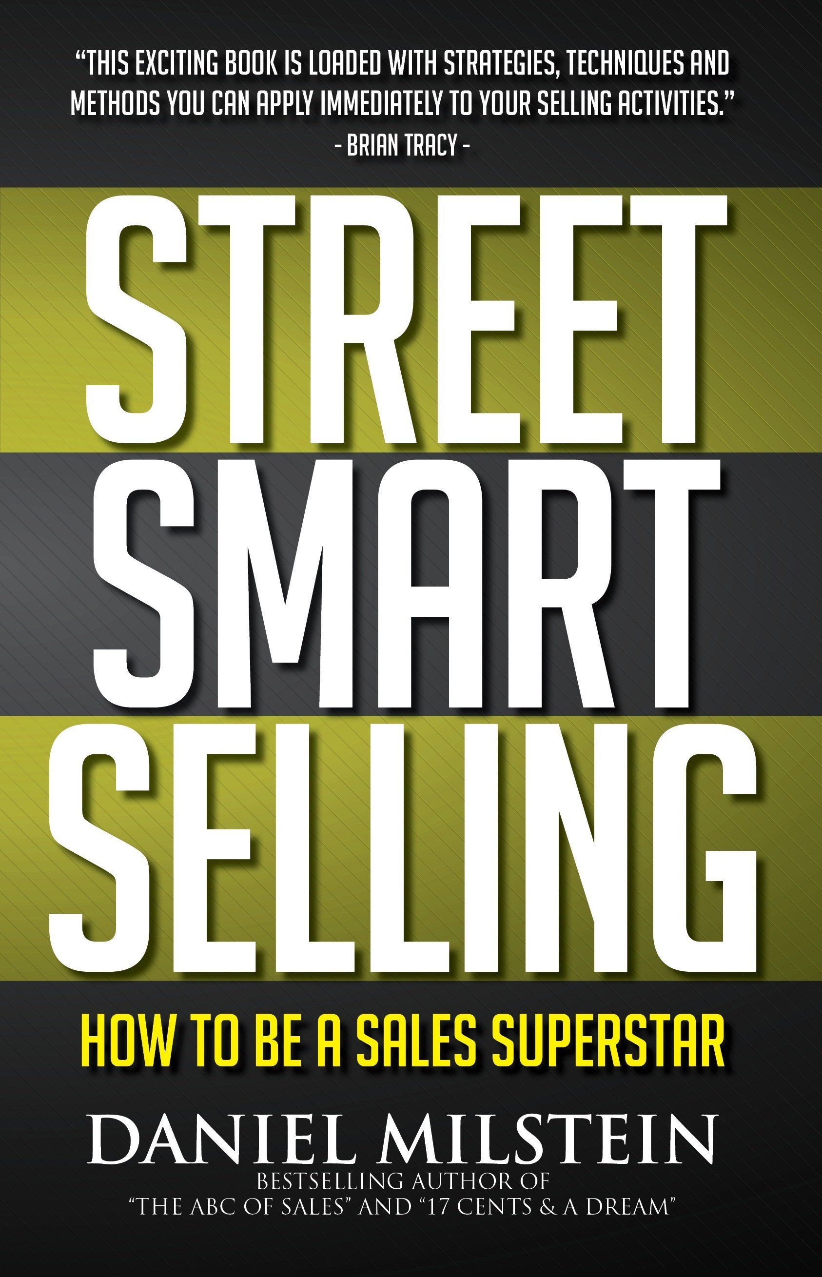 Dan Milstein Releases Third Book on STREET SMART SELLING