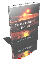 YESTERDAY'S ECHO by Matt Coyle Wins San Diego Book Award