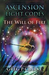 Greg P. Clarke Releases ASCENSION LIGHT CODES