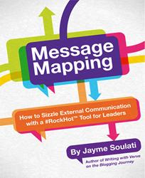 Jayme Soulati and Mark Harai Release New e-Book MESSAGE MAPPING
