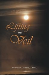 'Lifting the Veil' by Priscilla Griffin is Released