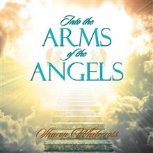 Touching New Poetry Book, INTO THE ARMS OF THE ANGELS, is Available Now